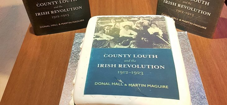 Book Launch- County Louth and the Irish Revolution 1912-1923- Oriel Centre, Dundalk Gaol.